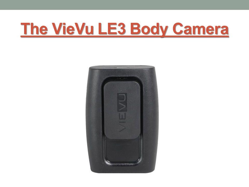 The VieVu LE3 Body Camera