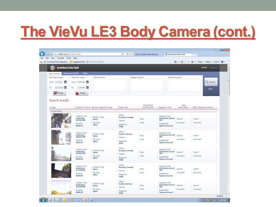 The VieVu LE3 Body Camera (cont.)