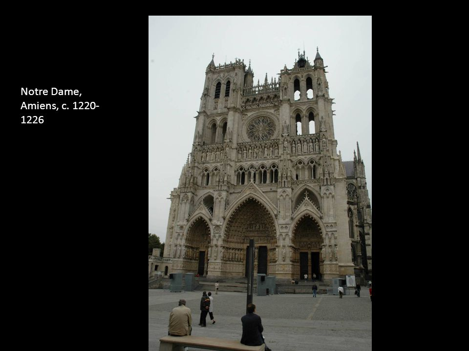 Notre Dame, Amiens, c. 1220- 1226