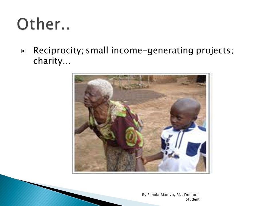  Reciprocity; small income-generating projects; charity… By Schola Matovu, RN, Doctoral Student