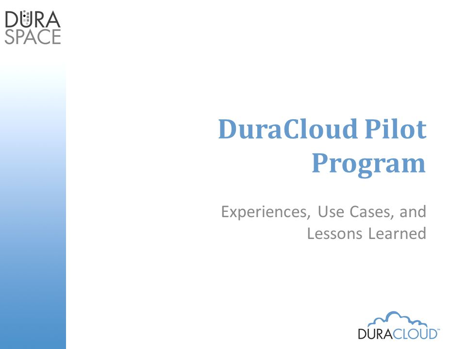 Perceptions about cloud infrastructure after pilot participation More possibilities than expected: Features Movement Support available from commercial providers.