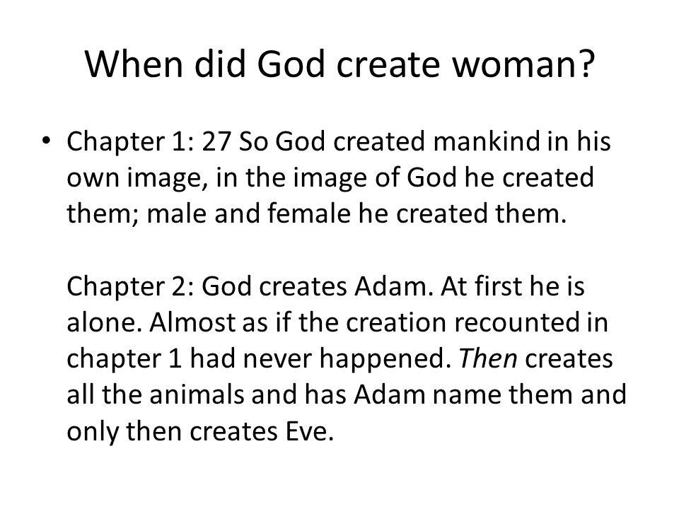 When did God create woman.