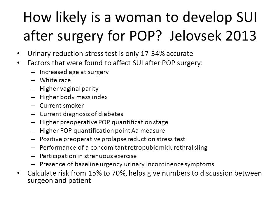 How likely is a woman to develop SUI after surgery for POP.