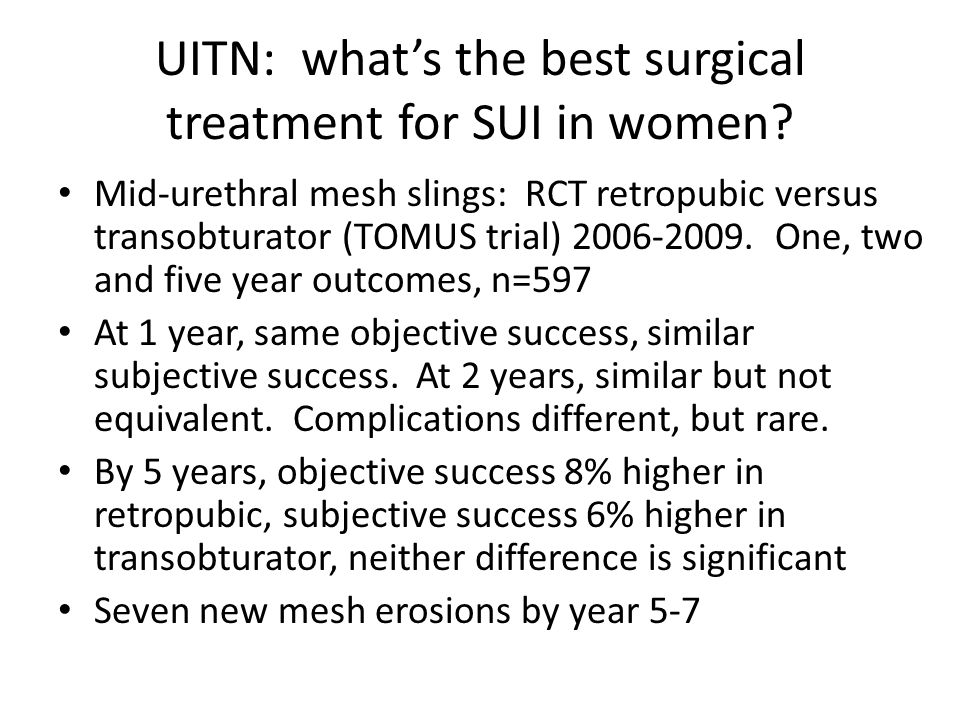 UITN: what's the best surgical treatment for SUI in women.