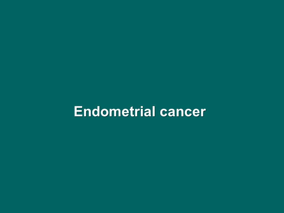 Endometrial cancer Endometrial cancer