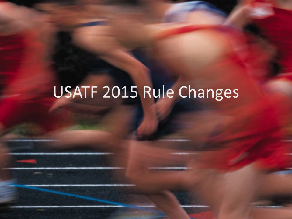 USATF 2015 Rule Changes