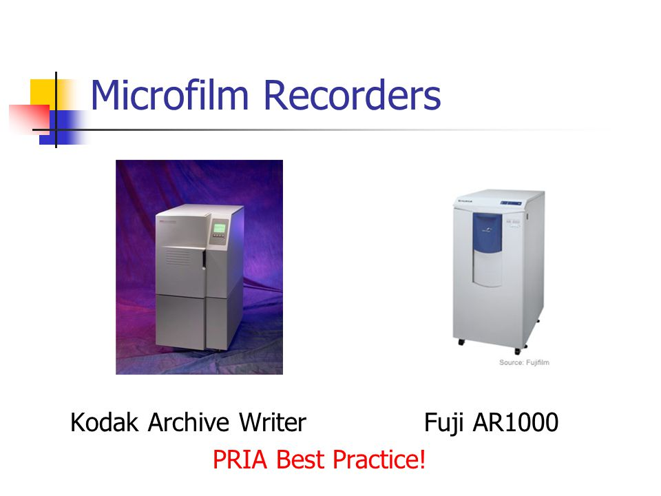 Microfilm Recorders Kodak Archive Writer Fuji AR1000 PRIA Best Practice!