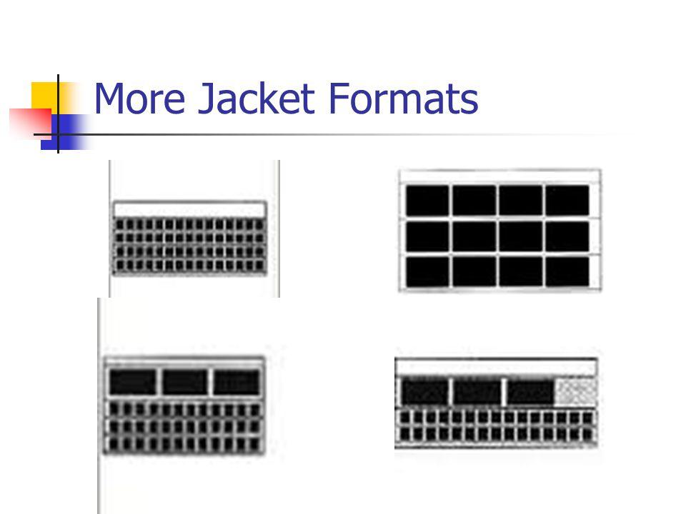 More Jacket Formats