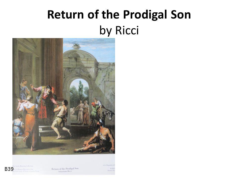 Return of the Prodigal Son by Ricci B39