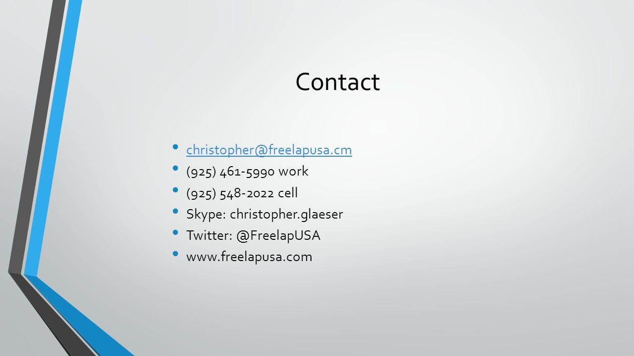 Contact christopher@freelapusa.cm (925) 461-5990 work (925) 548-2022 cell Skype: christopher.glaeser Twitter: @FreelapUSA www.freelapusa.com