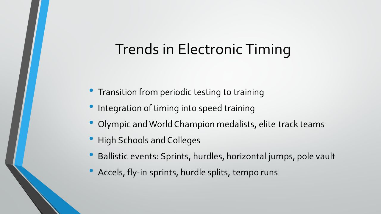 Benefits of Electronic Timing Can increase arousal of athletes (speed workouts) Can motivate athletes (tempo runs) Immediate feedback can reinforce good technique (posture, relaxation, …) Provides Intervention (focus on quality over quantity) Increased accuracy of assessment (tempo and recovery) Coach can focus on other tasks (stand anywhere, watch anything)