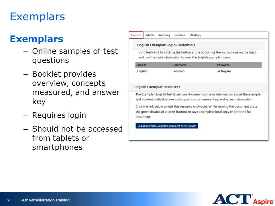 Exemplars – Online samples of test questions – Booklet provides overview, concepts measured, and answer key – Requires login – Should not be accessed
