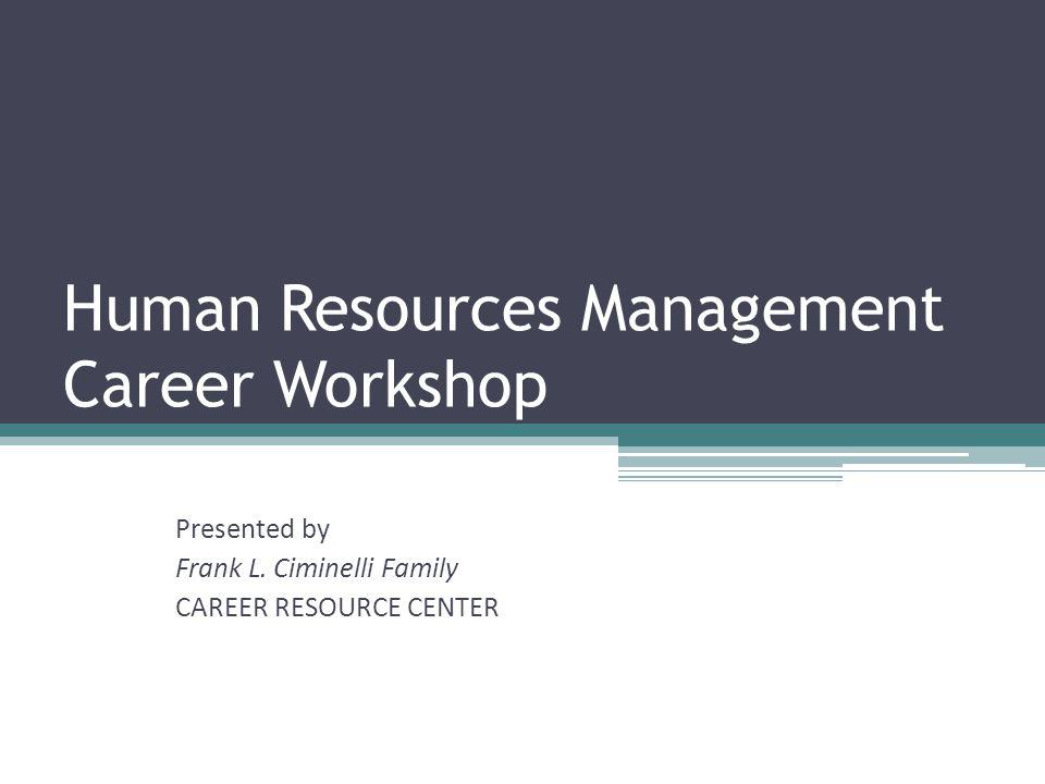 Main Areas of HR Staffing & Recruitment Benefits & Compensation Training & Development Employee Relations