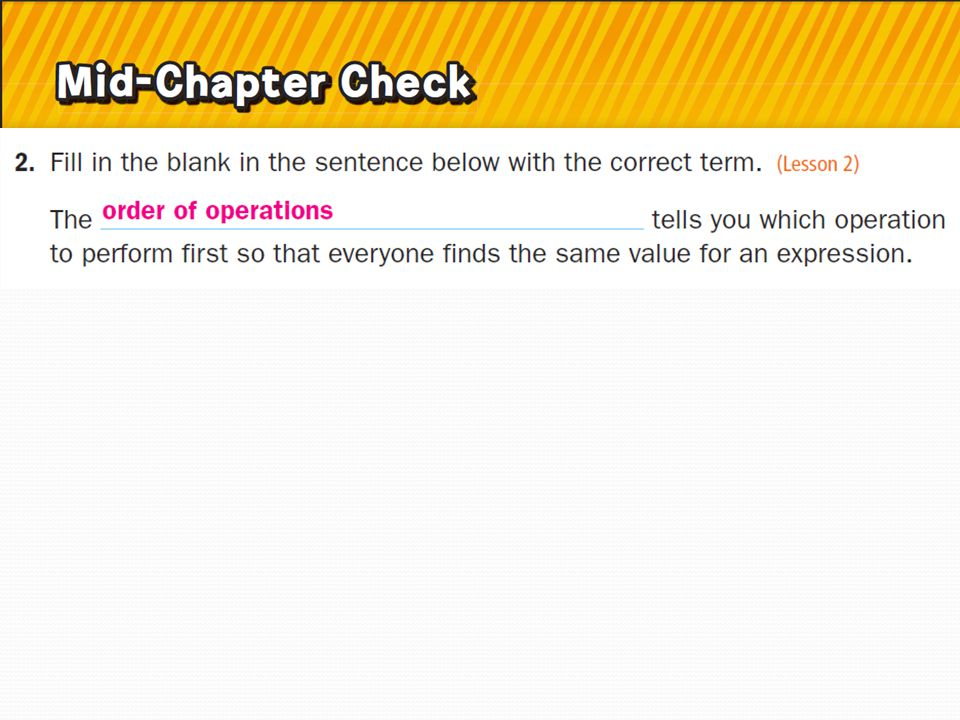5 Minute Check Complete in your notebook. Write an algebraic expression to represent the following.