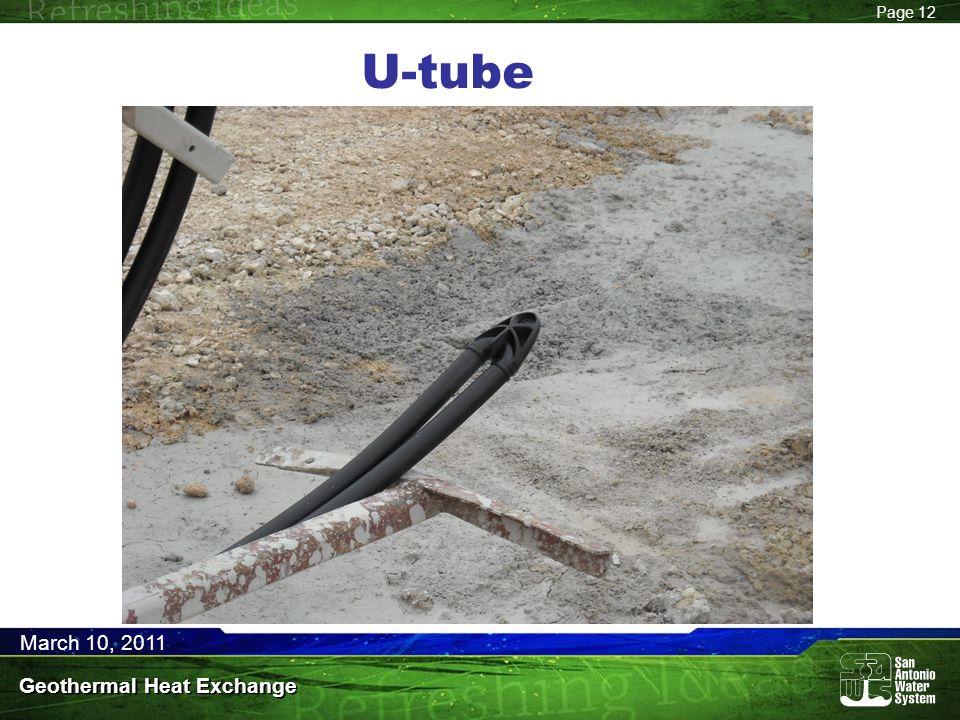 Page 12 March 10, 2011 Geothermal Heat Exchange U-tube