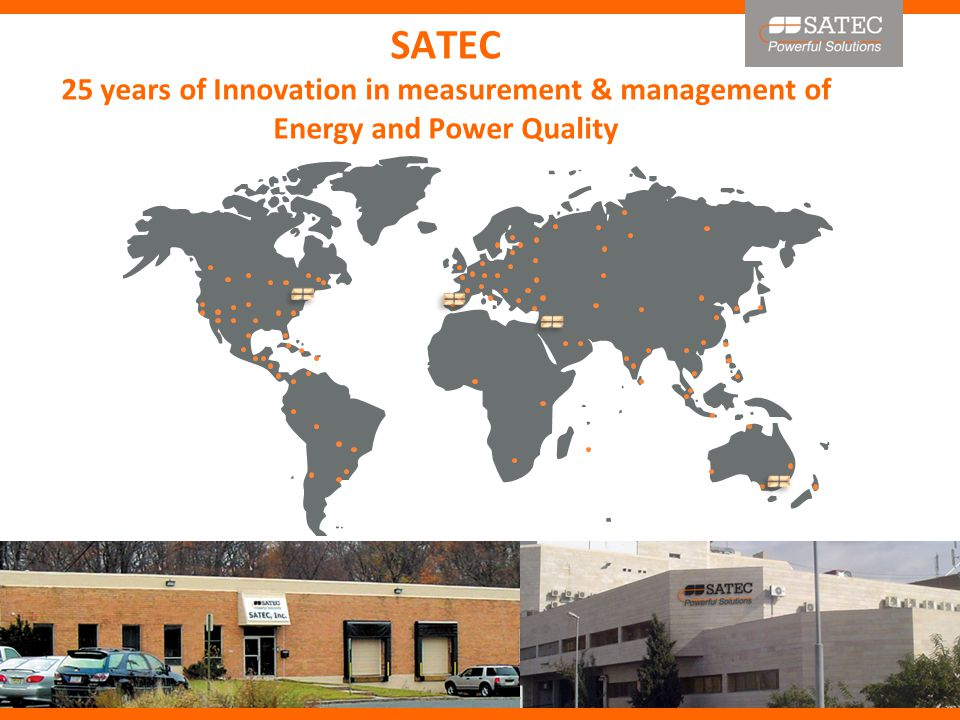 SATEC 25 years of Innovation in measurement & management of Energy and Power Quality