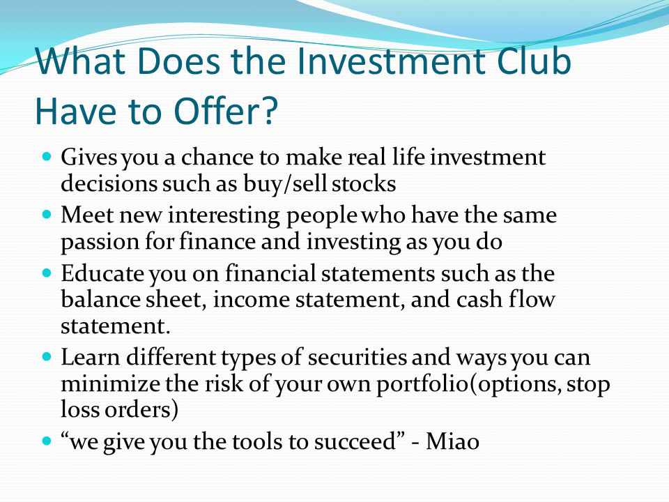 What Does the Investment Club Have to Offer.