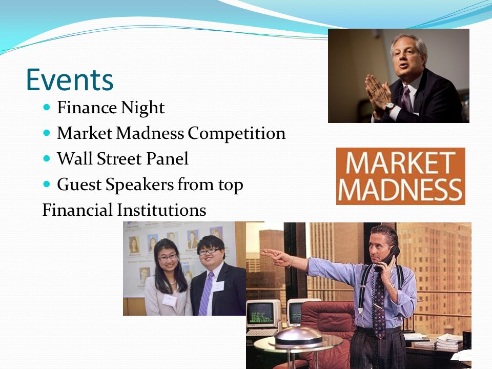 Events Finance Night Market Madness Competition Wall Street Panel Guest Speakers from top Financial Institutions