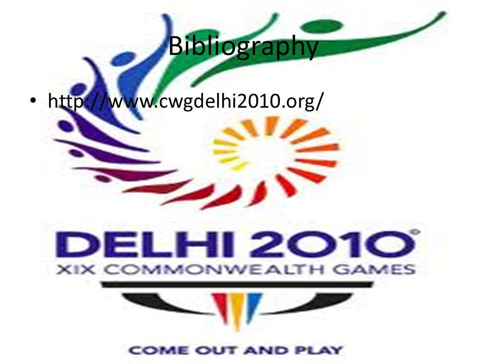 Bibliography http://www.cwgdelhi2010.org/