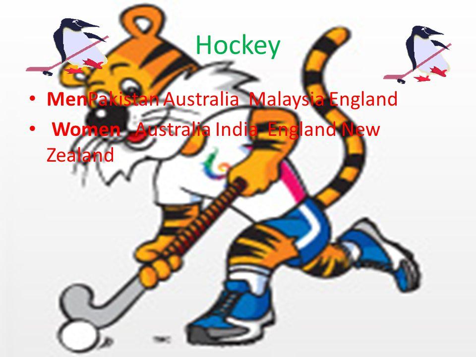 Hockey MenPakistan Australia Malaysia England Women Australia India England New Zealand
