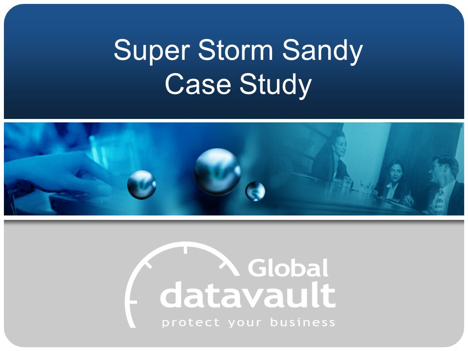 Super Storm Sandy Case Study