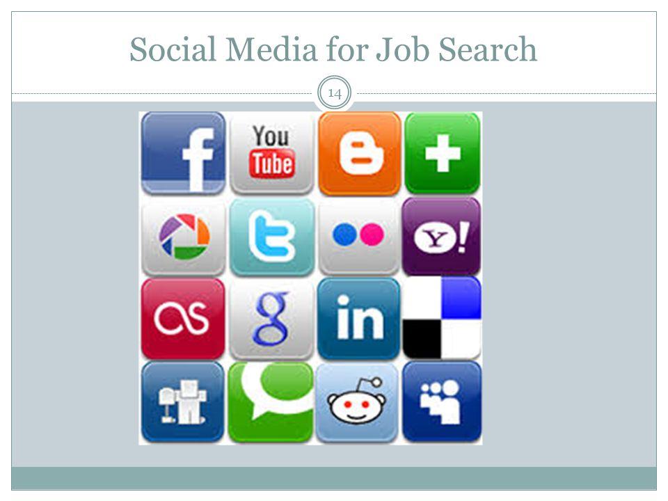 Social Media for Job Search 14