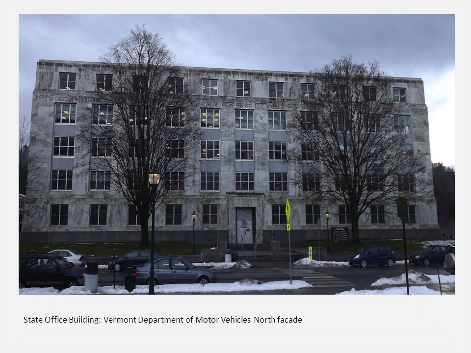 State Office Building: Vermont Department of Motor Vehicles North facade