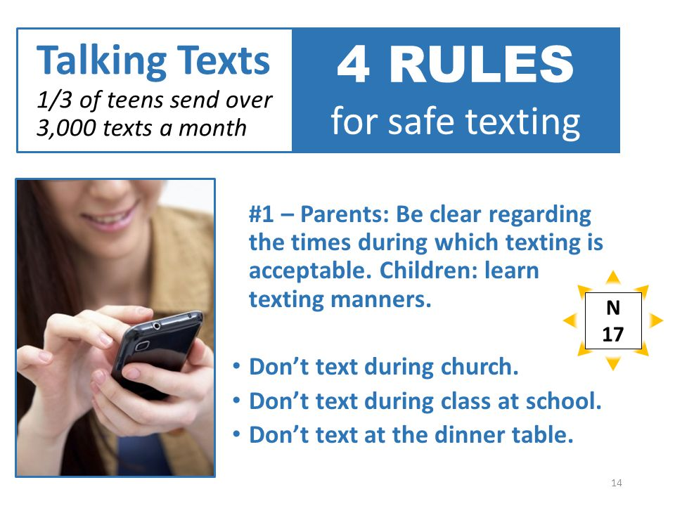 #1 – Parents: Be clear regarding the times during which texting is acceptable.