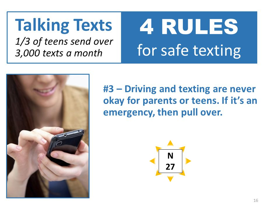 #3 – Driving and texting are never okay for parents or teens.