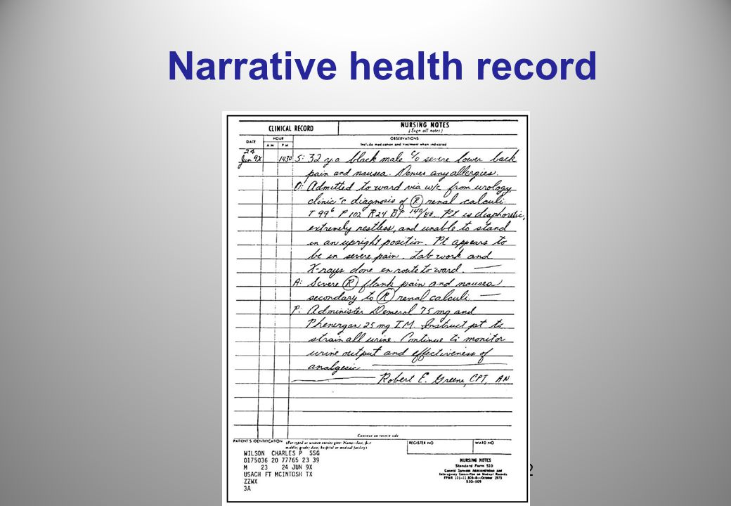 3 Limitations of narrative health record Difficult to read – leads to errors One practitioner cannot access record of another – errors, frustrations Longitudinal data lost – research opportunities Common problems Your father forgets their medication Your daughter falls at camp and needs to go to Emergency