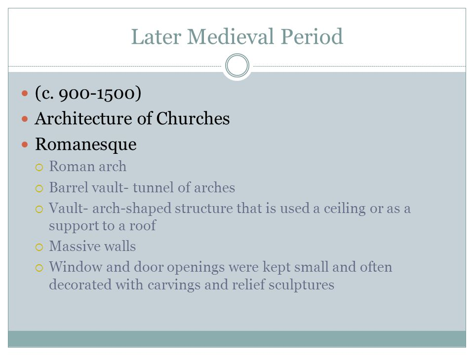 Later Medieval Period (c.