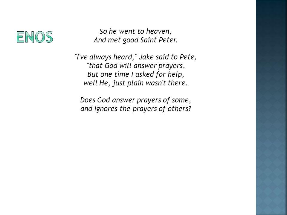 So he went to heaven, And met good Saint Peter.