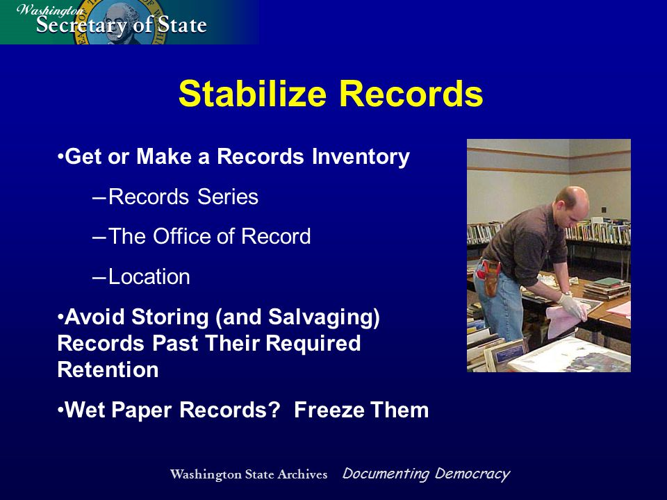 Washington State Archives Documenting Democracy Stabilize Records Get or Make a Records Inventory ― Records Series ― The Office of Record ― Location A