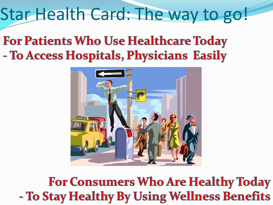 Star Health Card: The way to go!