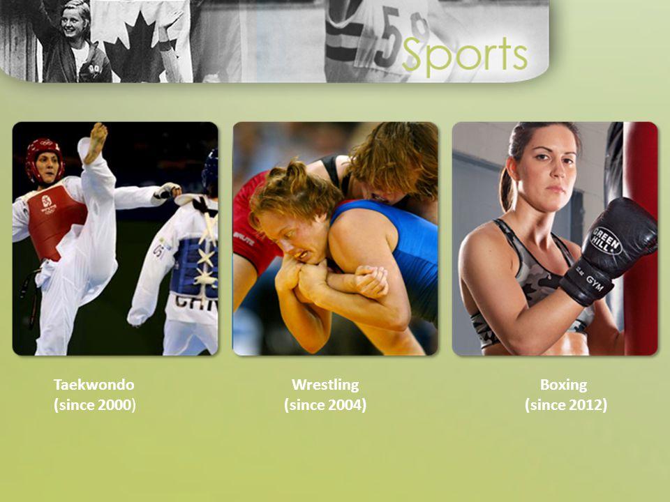 Wrestling (since 2004) Boxing (since 2012) Taekwondo (since 2000)