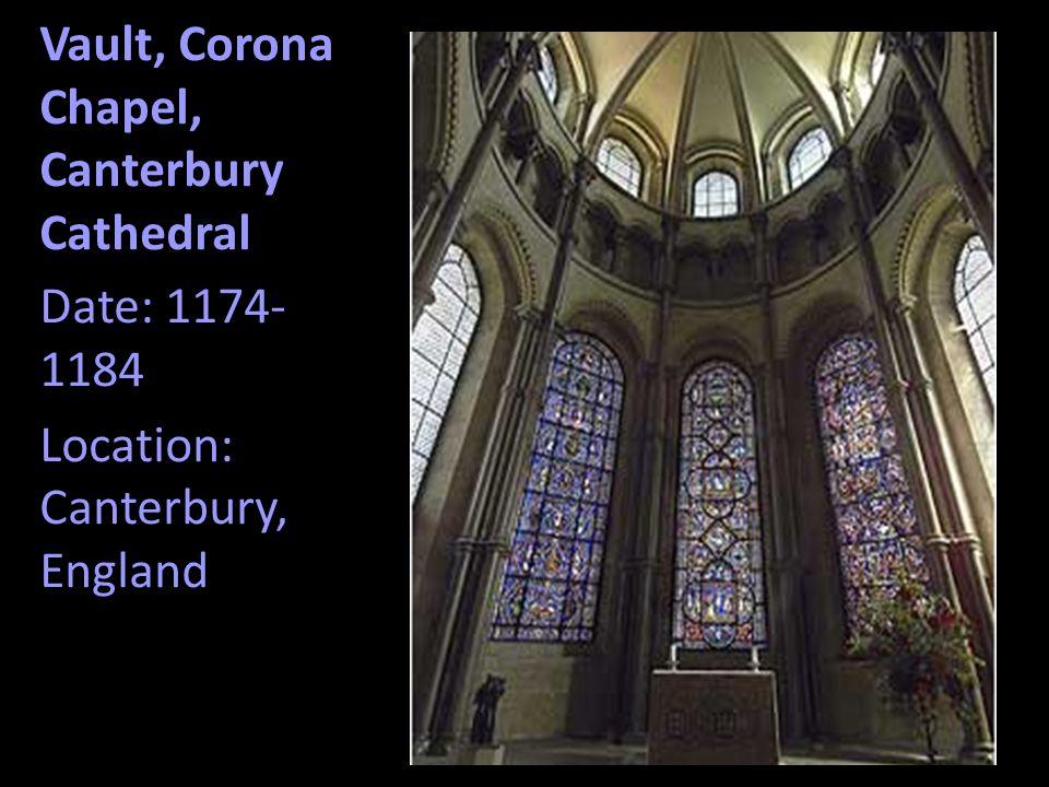 Vault, Corona Chapel, Canterbury Cathedral Date: 1174- 1184 Location: Canterbury, England