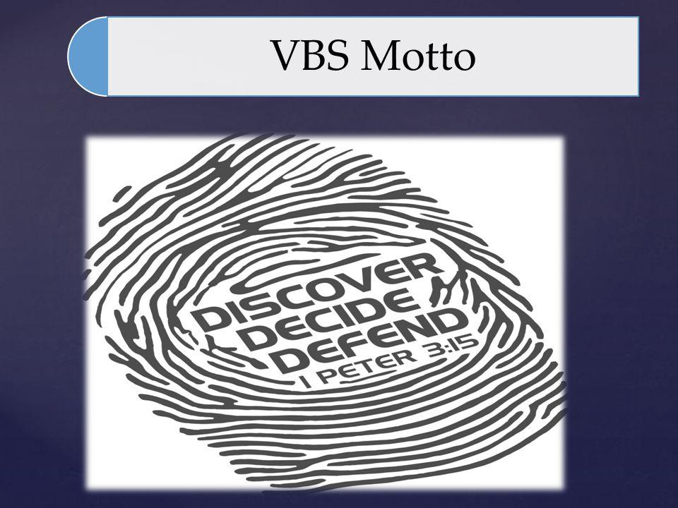 VBS Motto