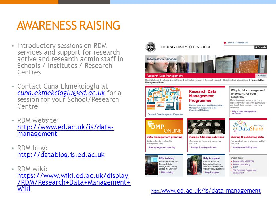 AWARENESS RAISING Introductory sessions on RDM services and support for research active and research admin staff in Schools / Institutes / Research Ce