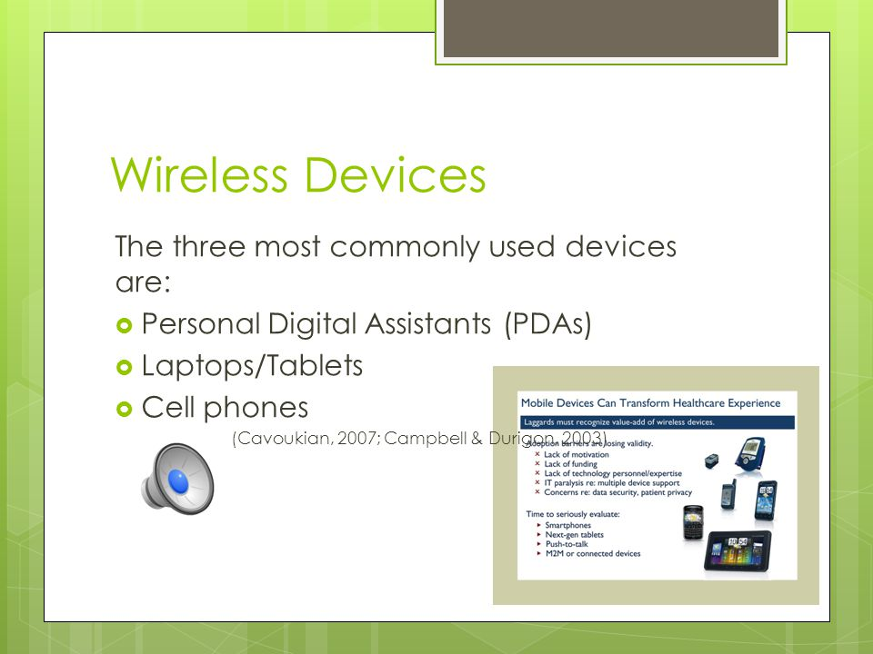 Advancing Technology  As technology has evolved over the years, health care professionals responsibility to protect personal health information has continued to be an area of focus and potential concern  Wireless devices are among the advancing technology within health care, they provide great benefits, but if not properly protected pose a major risk.
