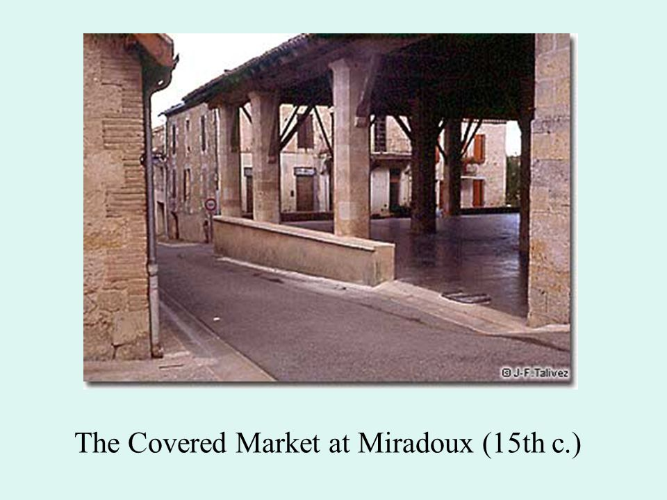 The Covered Market at Miradoux (15th c.)