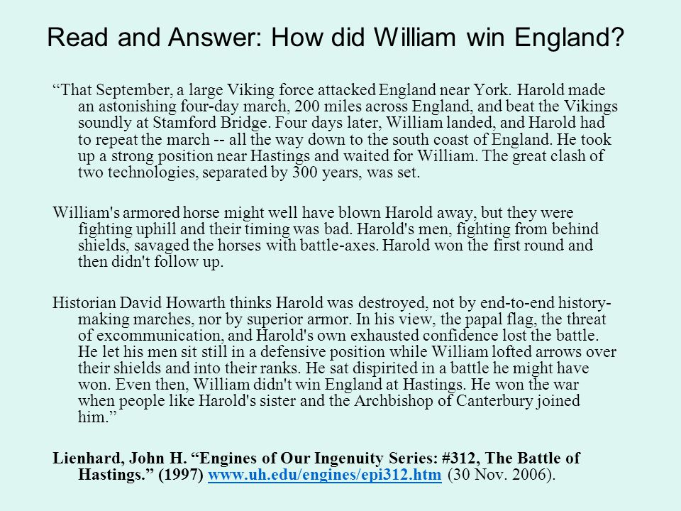 """""""That September, a large Viking force attacked England near York. Harold made an astonishing four-day march, 200 miles across England, and beat the Vi"""