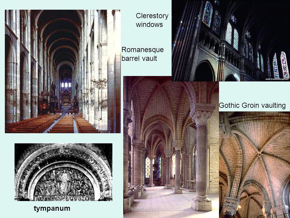 tympanum Clerestory windows Gothic Groin vaulting Romanesque barrel vault