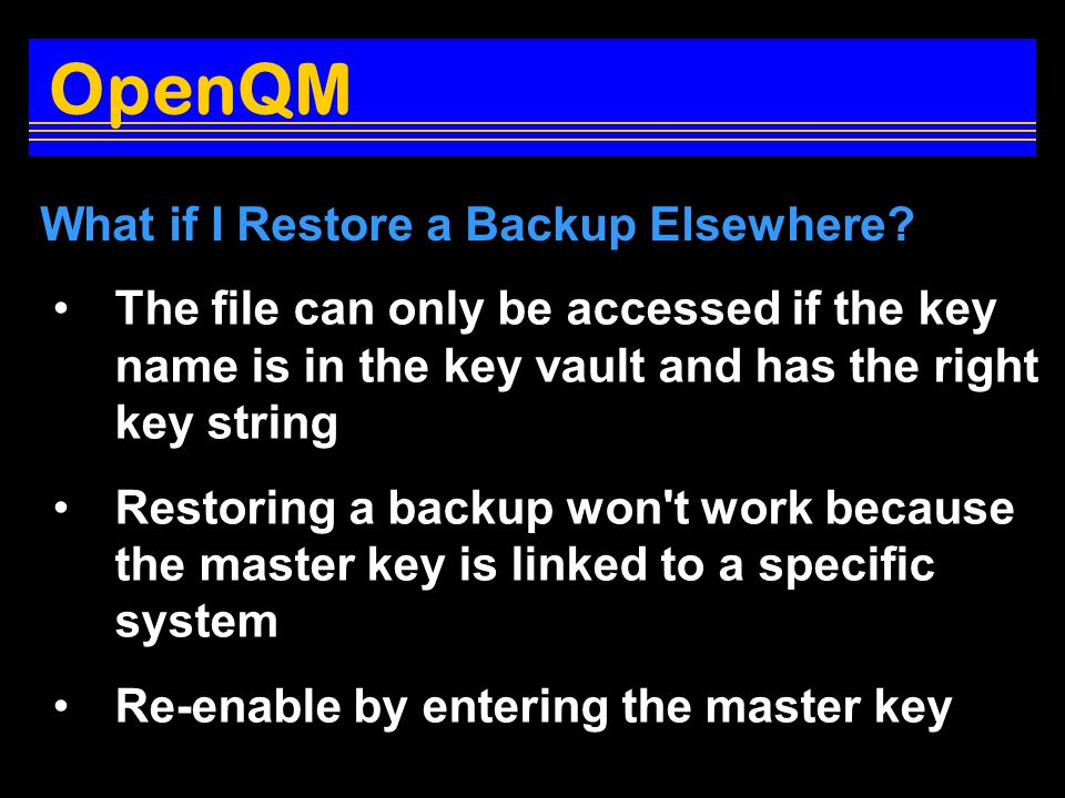 What if I Restore a Backup Elsewhere.