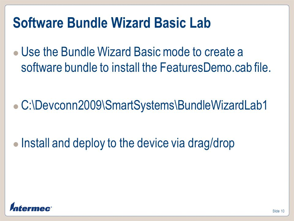 Slide 9 Software Bundle Wizard – Basic Software Vault