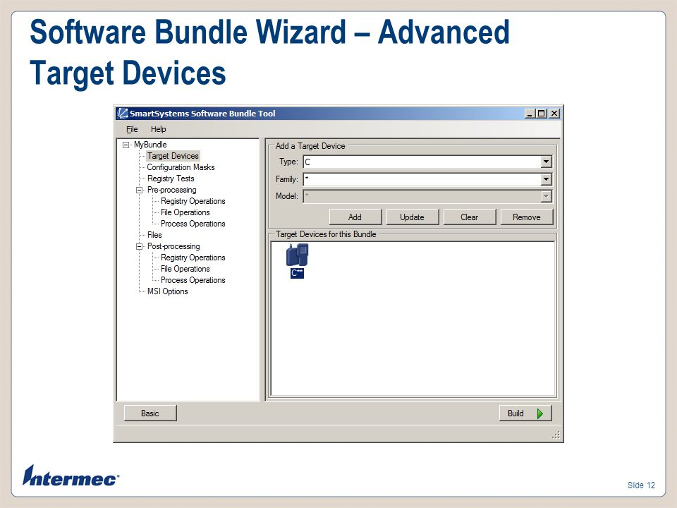 Slide 11 Software Bundle Wizard – Advanced Bundle Options