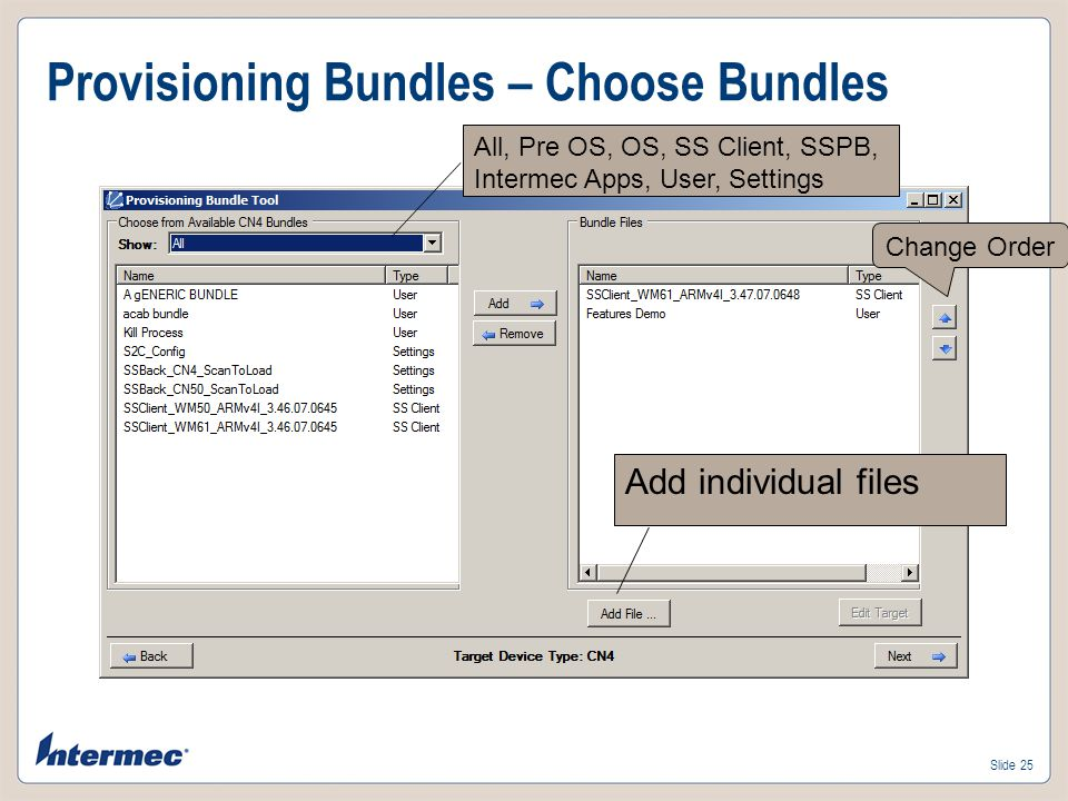 Slide 24 Provisioning Bundles – Creation Select Target Device Discovered Devices only, or all Computers, one device type only