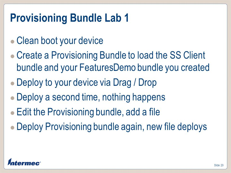 Slide 28 Provisioning Bundle – Validated and Complete Bundle name and description along with icon status Restart option