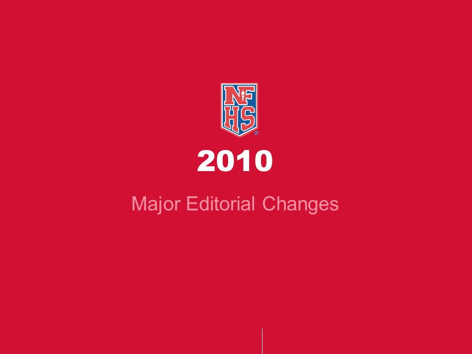 2010 Major Editorial Changes
