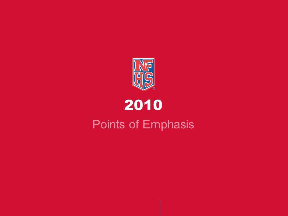 2010 Points of Emphasis