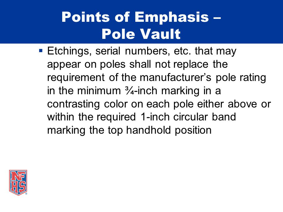 Points of Emphasis – Pole Vault  Etchings, serial numbers, etc.